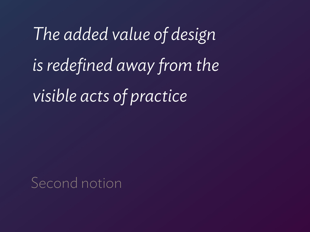 The added value of design  is redefined away fr...
