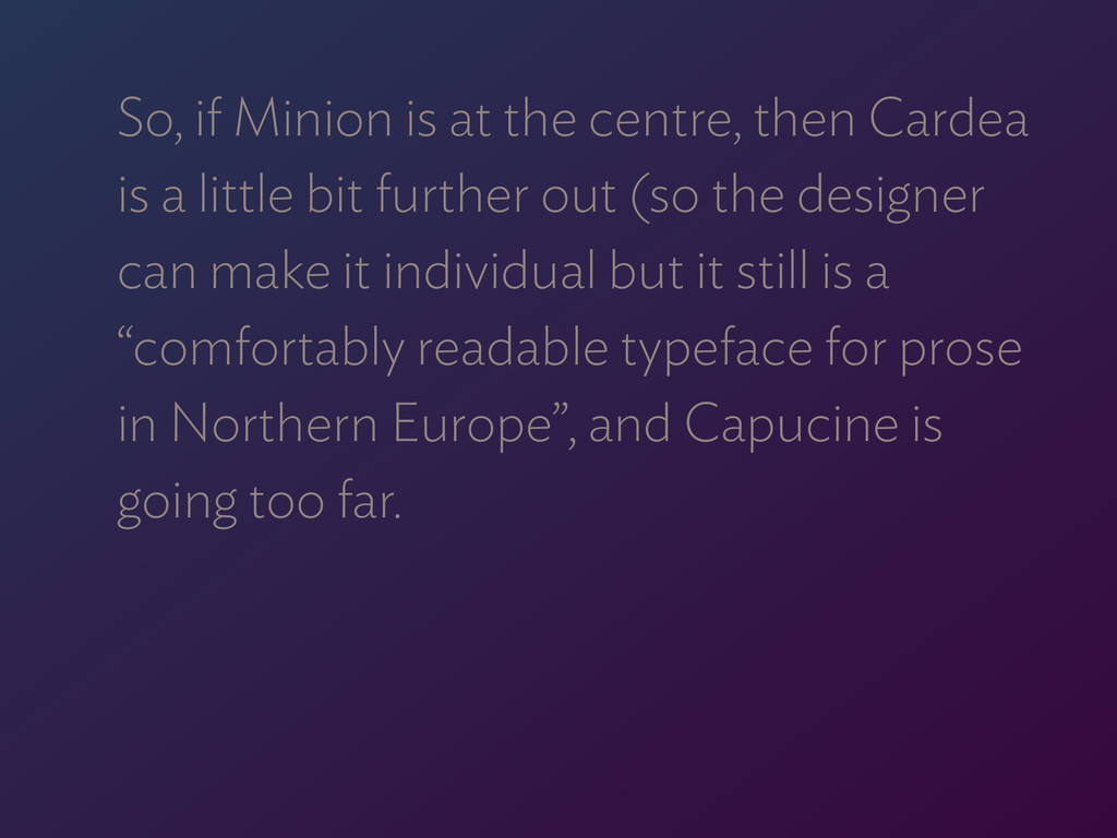 So, if Minion is at the centre, then Cardea  i...