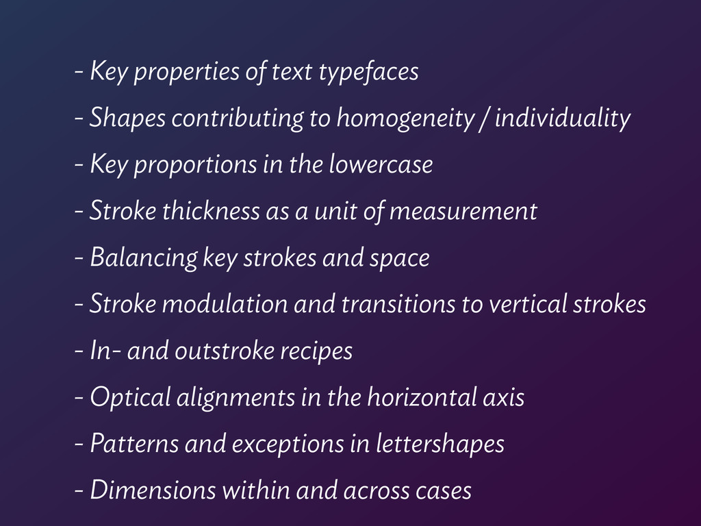 - Key properties of text typefaces - Shapes con...