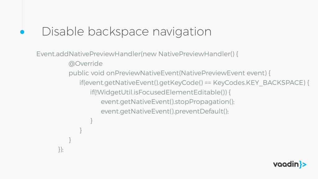 Disable backspace navigation Event.addNativePre...