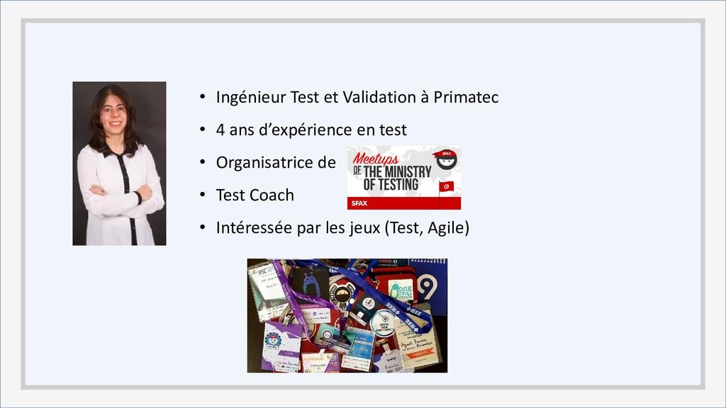 • Ingénieur Test et Validation à Primatec • 4 a...