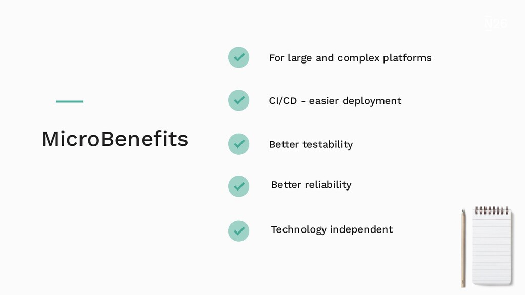 For large and complex platforms CI/CD - easier ...