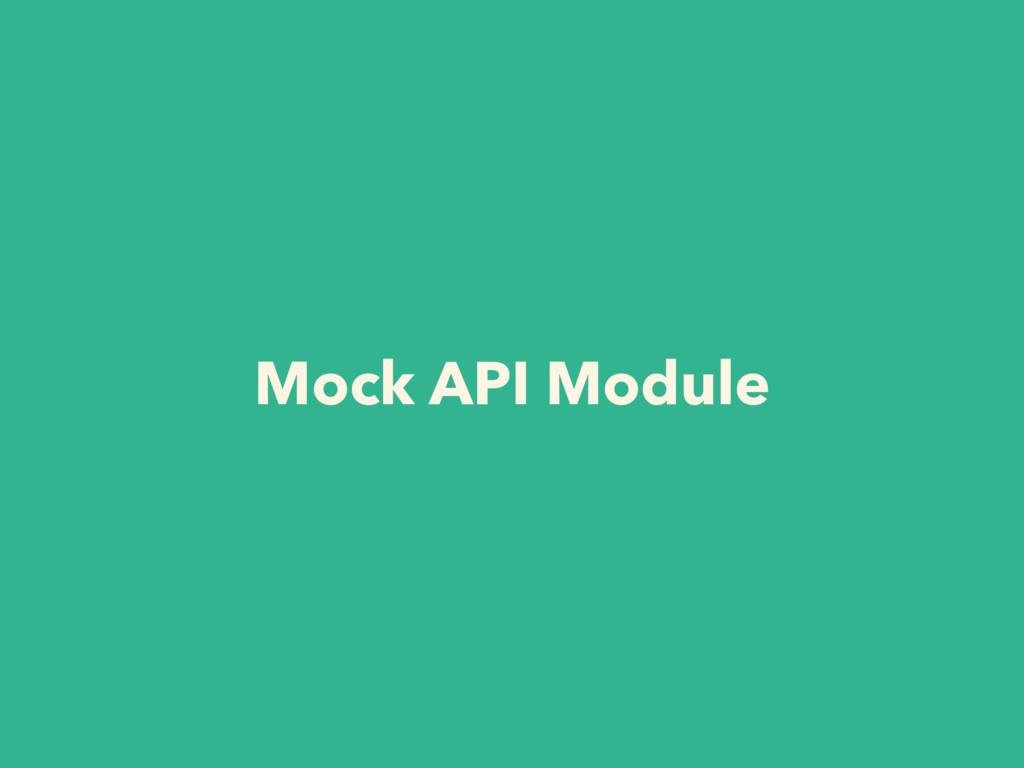 Mock API Module