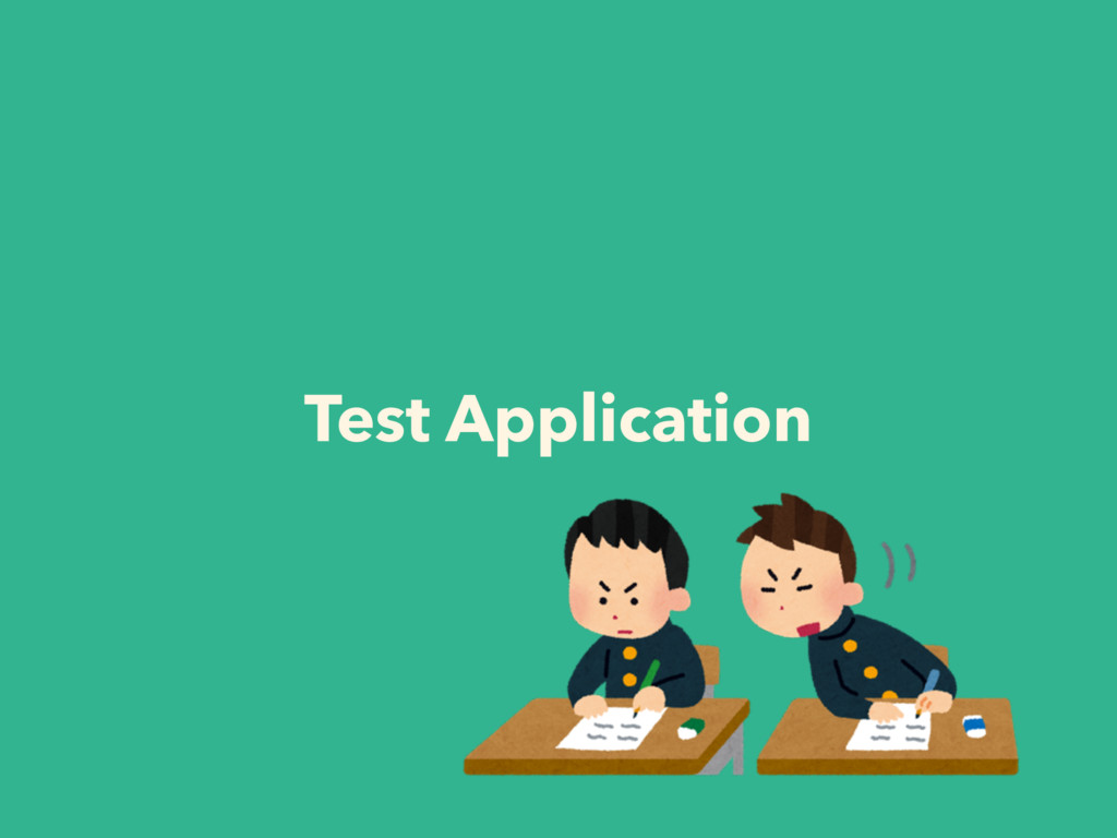 Test Application