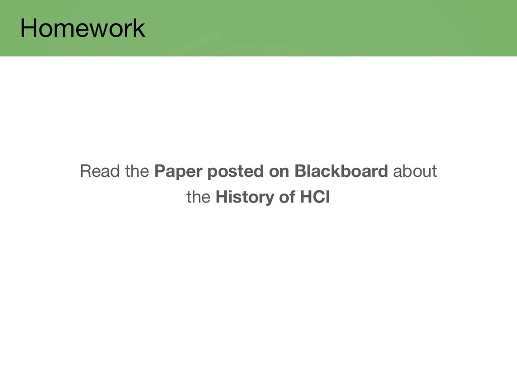 Homework Read the Paper posted on Blackboard ab...