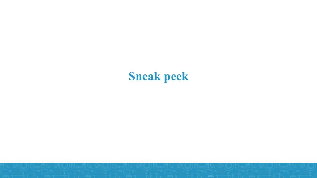 Sneak peek