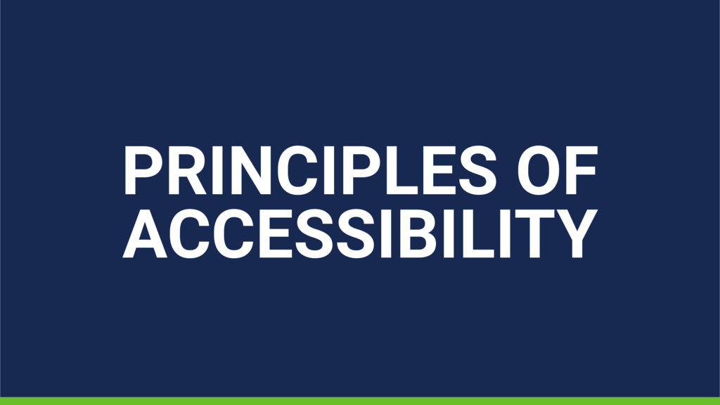 PRINCIPLES OF ACCESSIBILITY