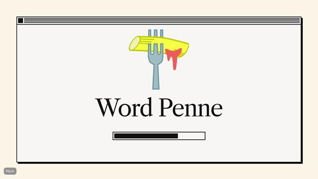 Word Penne