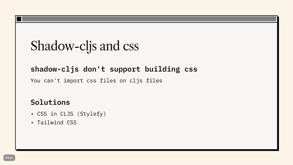 Shadow-cljs and css shadow-cljs don't support b...