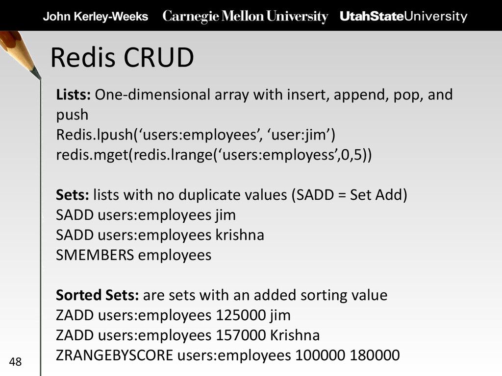 Redis CRUD 48 Lists: One-dimensional array with...