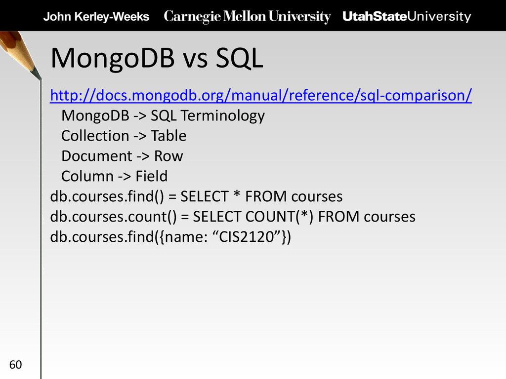 MongoDB vs SQL 60 http://docs.mongodb.org/manua...