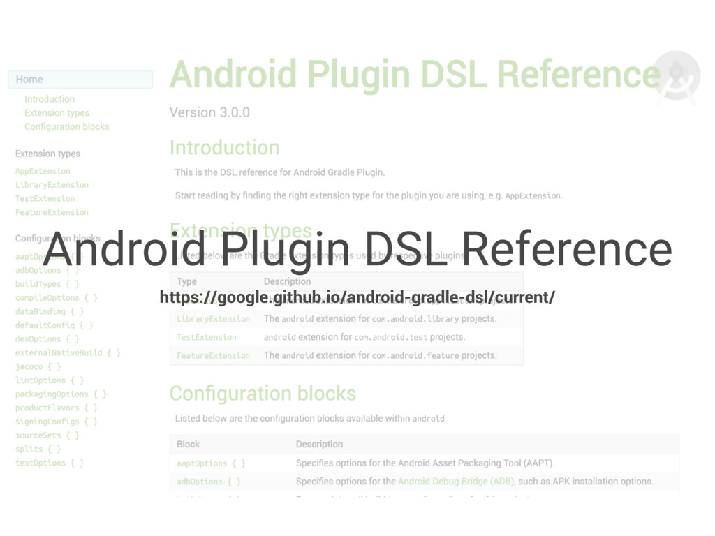 Android Plugin DSL Reference https://google.git...