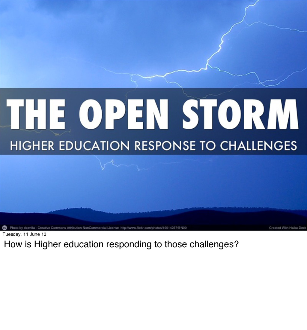 Tuesday, 11 June 13 How is Higher education res...