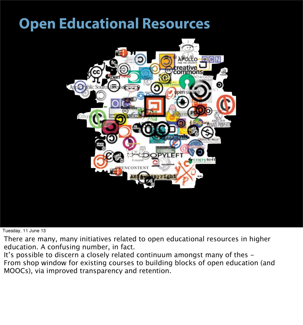 Open Educational Resources Tuesday, 11 June 13 ...
