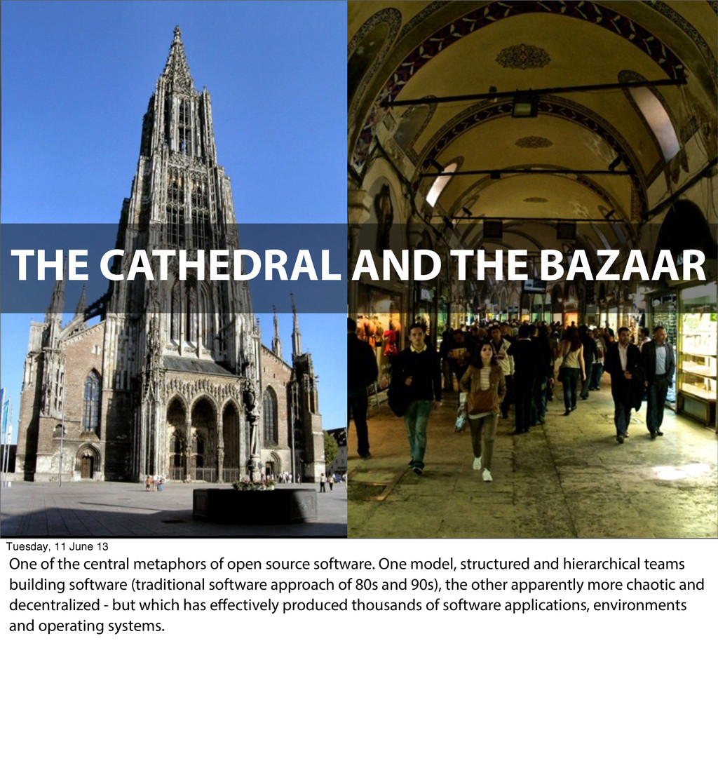 THE CATHEDRAL AND THE BAZAAR Tuesday, 11 June 1...