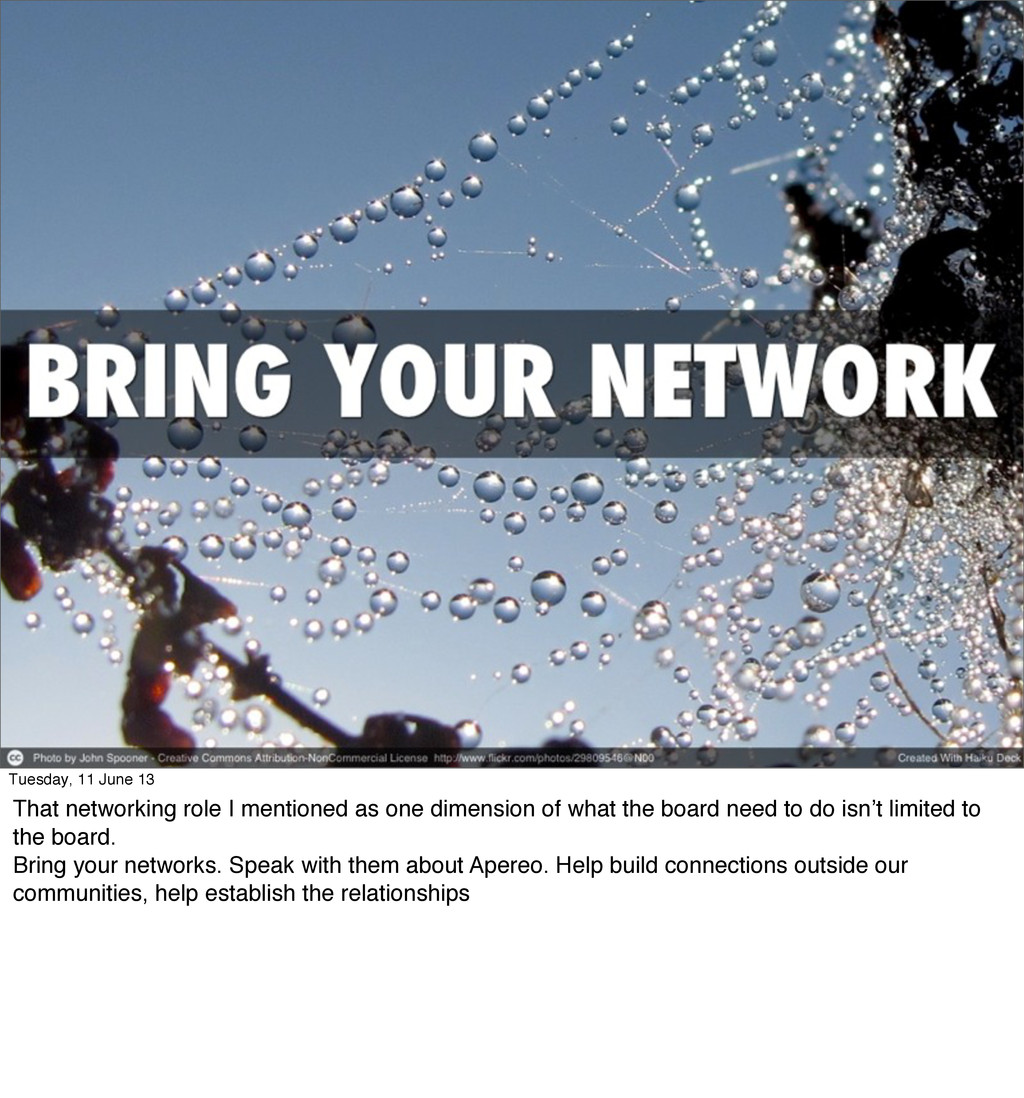 Tuesday, 11 June 13 That networking role I ment...