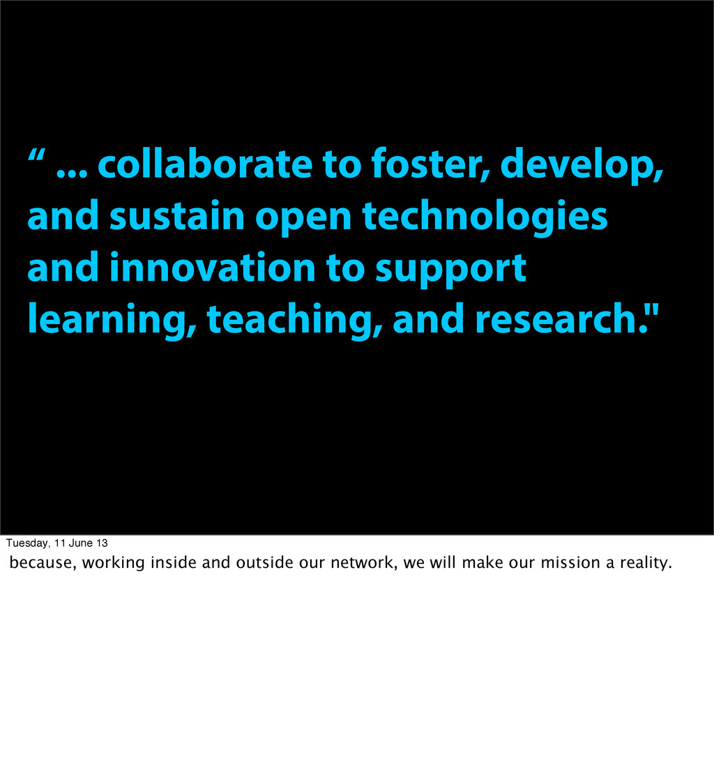 """"""" ... collaborate to foster, develop, and susta..."""