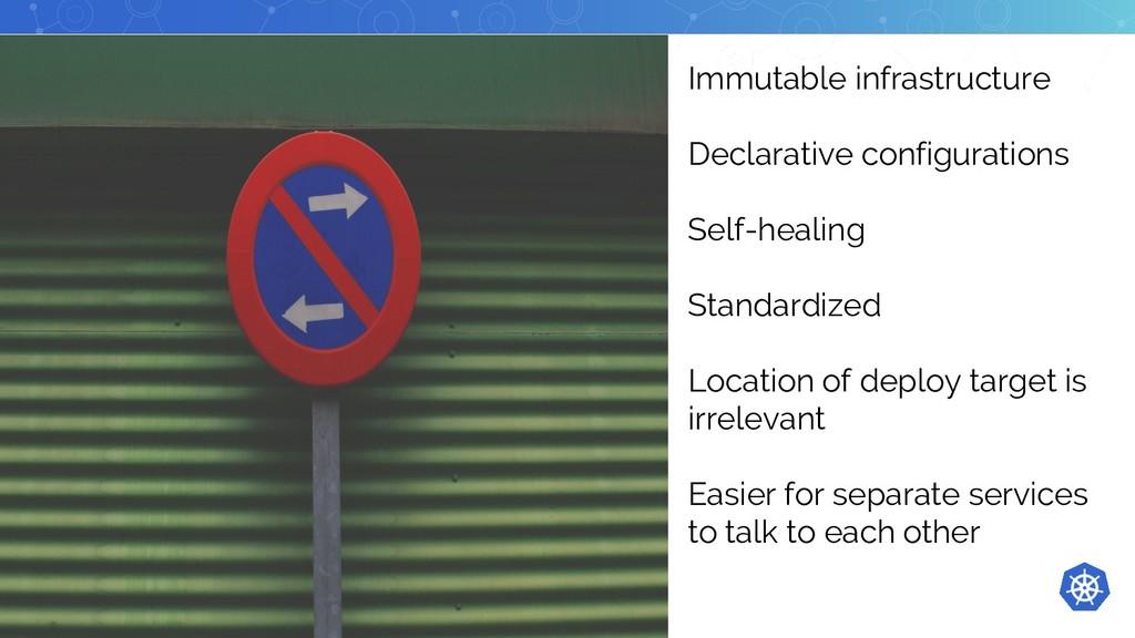 Immutable infrastructure Declarative configurat...
