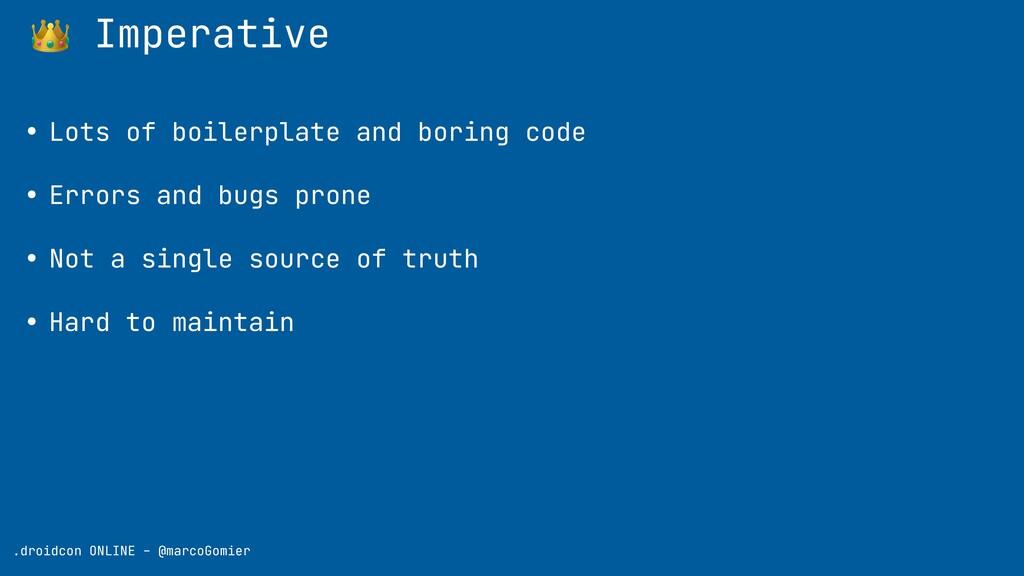 👑 Imperative .droidcon ONLINE - @marcoGomier • ...
