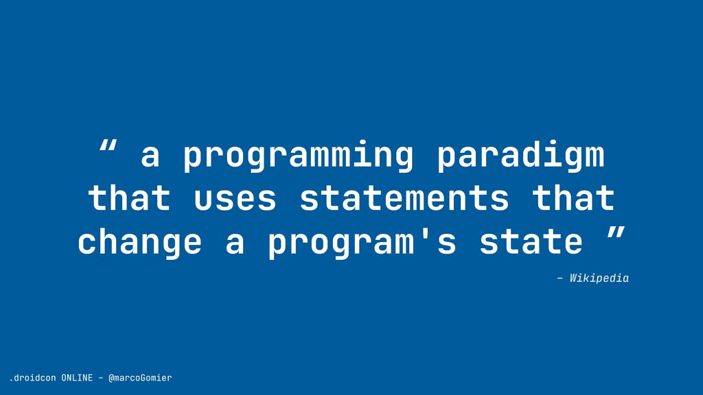 """"""" a programming paradigm that uses statements t..."""