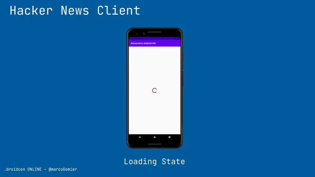 Hacker News Client Loading State .droidcon ONLI...