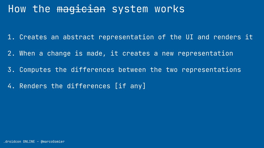 How the magician system works .droidcon ONLINE ...