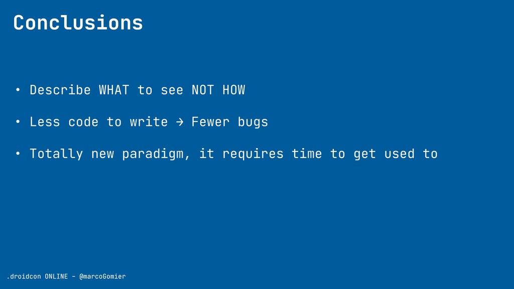 Conclusions .droidcon ONLINE - @marcoGomier • D...