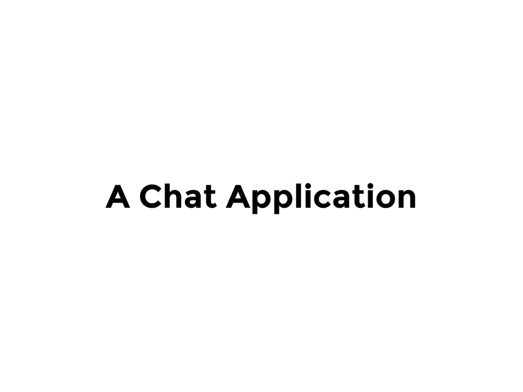 A Chat Application