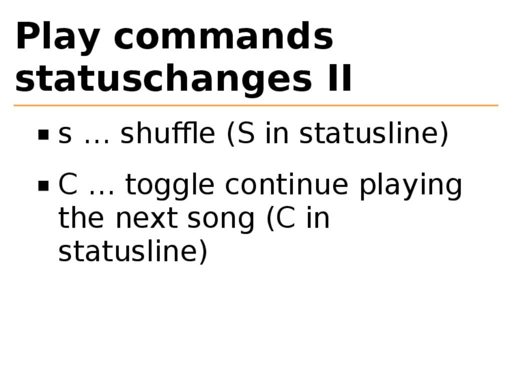 Play commands statuschanges II s … shuffle (S in ...