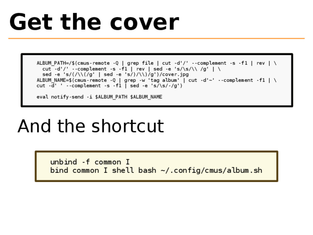 Get the cover ALBUM_PATH=/$(cmus-remote -Q | gr...