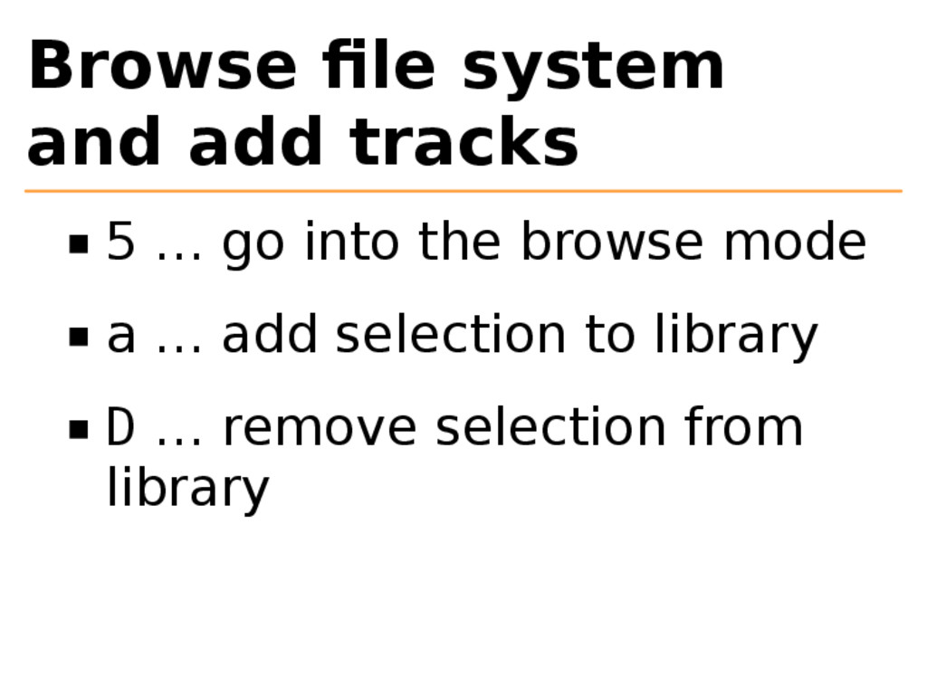 Browse file system and add tracks 5 … go into th...