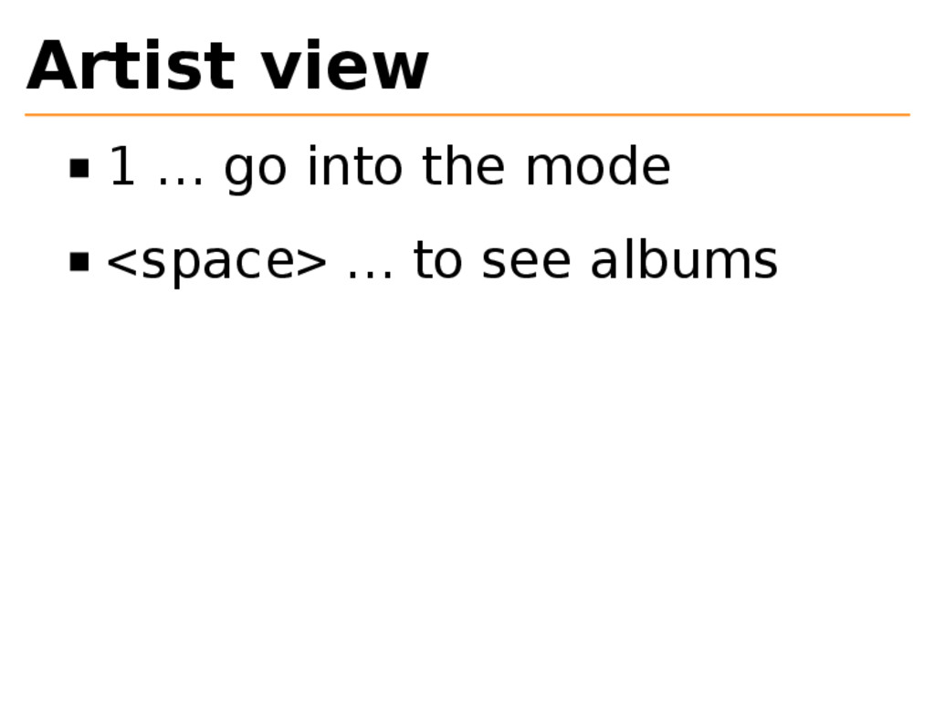 Artist view 1 … go into the mode <space> … to s...