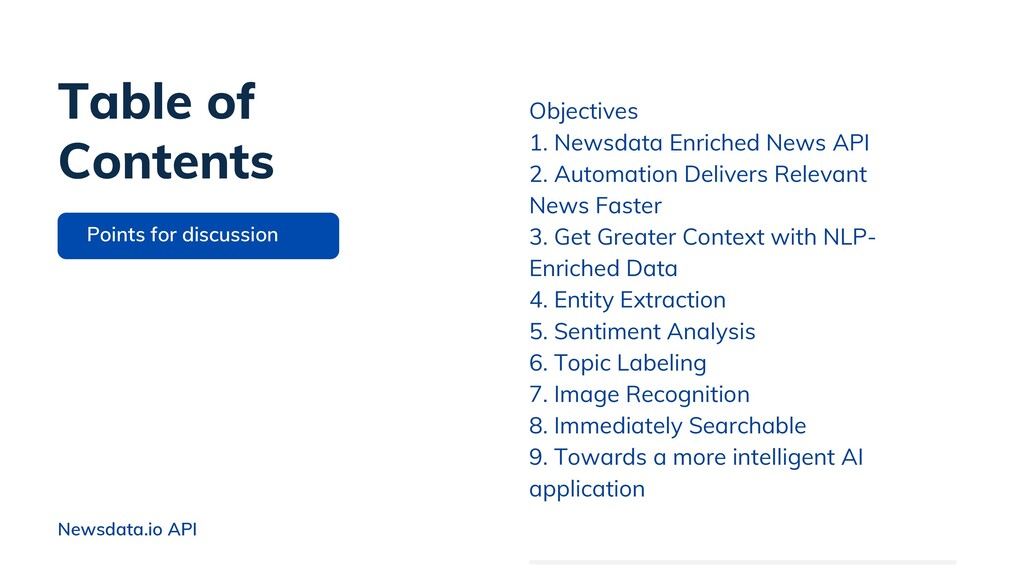 Objectives 1. Newsdata Enriched News API 2. Aut...