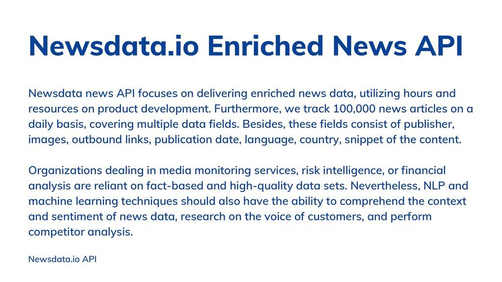 Newsdata news API focuses on delivering enriche...