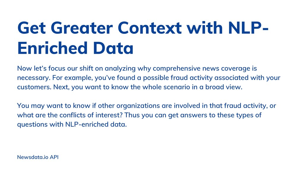 Newsdata.io API Now let's focus our shift on an...