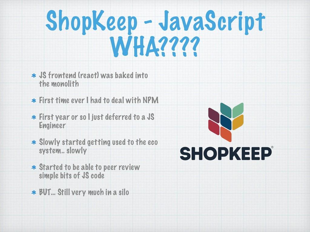 ShopKeep - JavaScript WHA???? JS frontend (reac...
