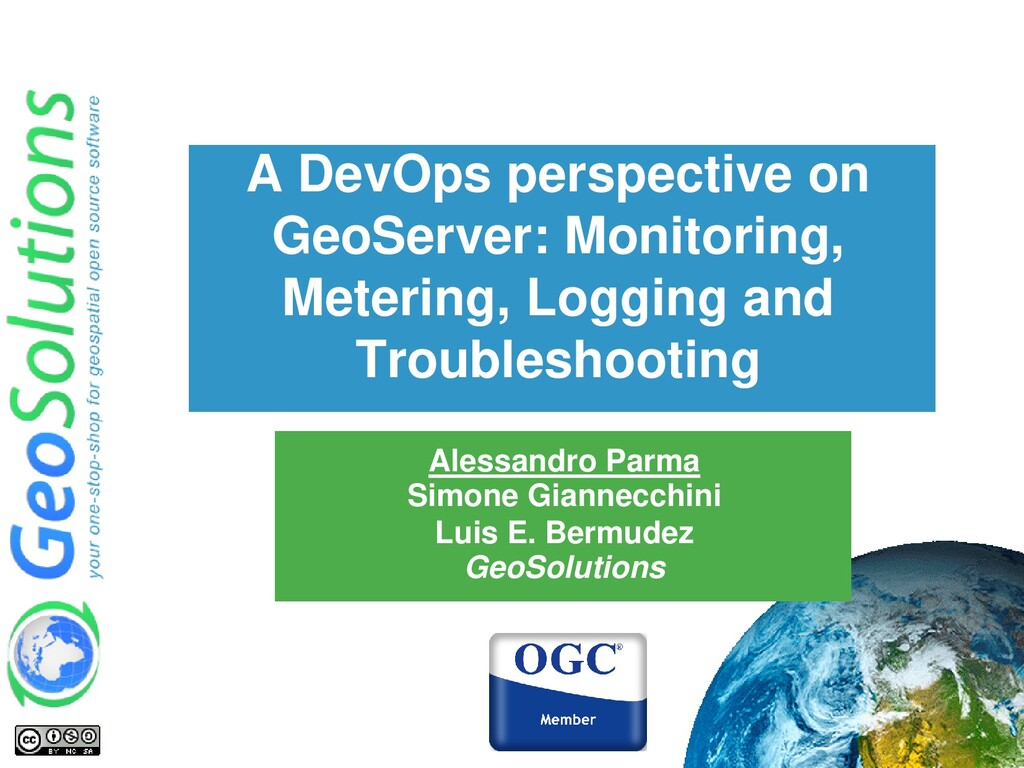 A DevOps perspective on GeoServer: Monitoring, ...
