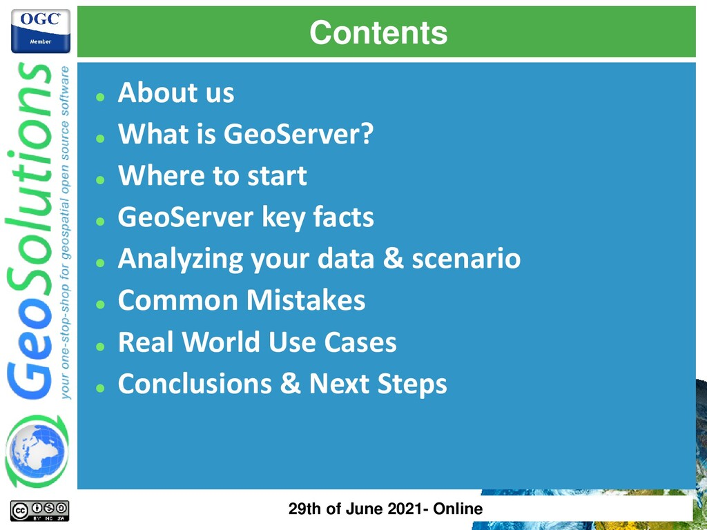 Contents ⚫ About us ⚫ What is GeoServer? ⚫ Wher...