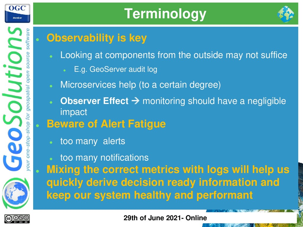 Terminology ⚫ Observability is key ⚫ Looking at...