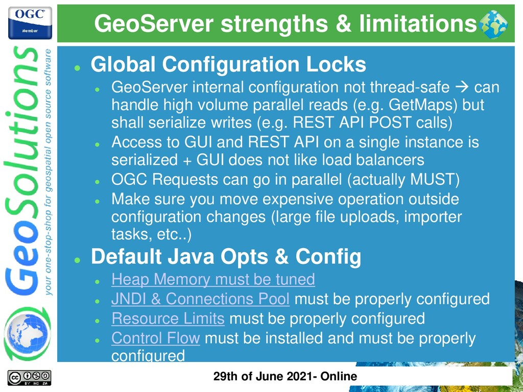 GeoServer strengths & limitations ⚫ Global Conf...