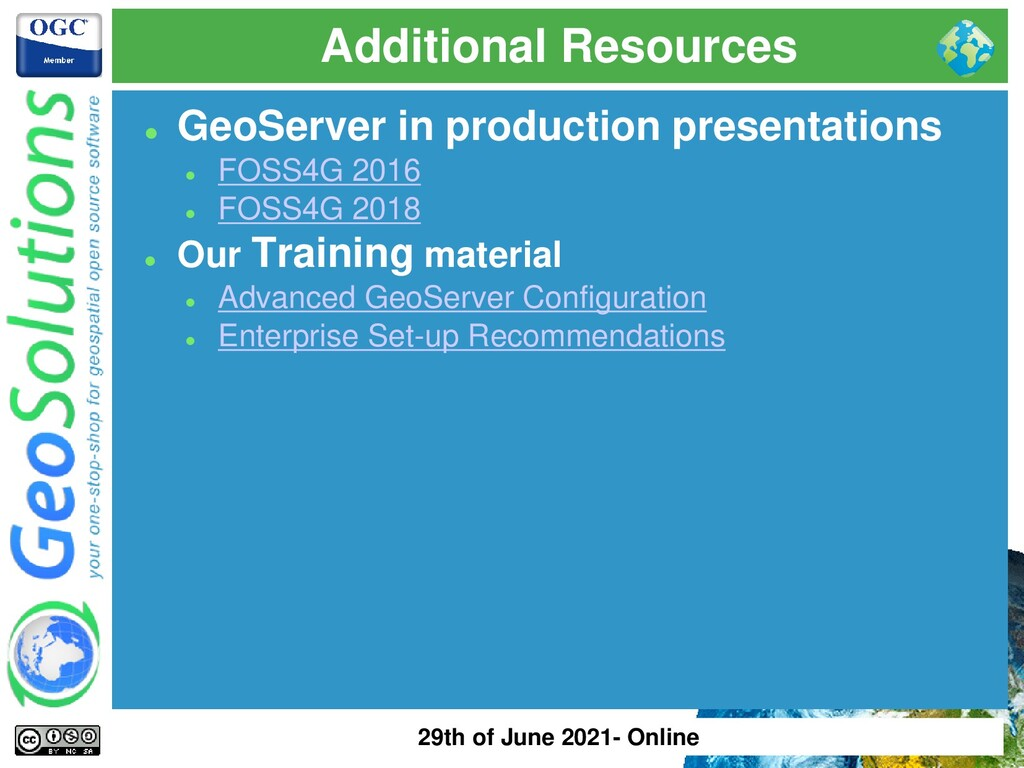 Additional Resources ⚫ GeoServer in production ...
