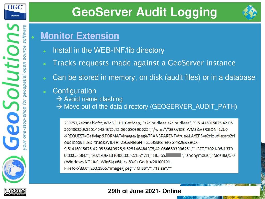 GeoServer Audit Logging ⚫ Monitor Extension ⚫ I...