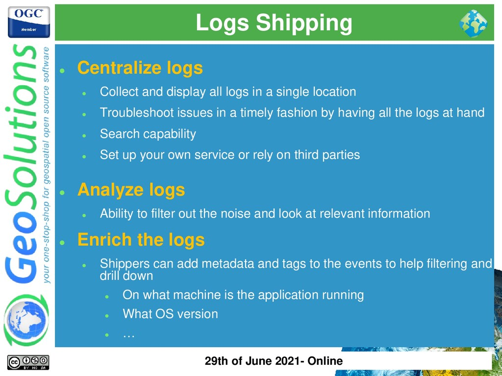 Logs Shipping ⚫ Centralize logs ⚫ Collect and d...