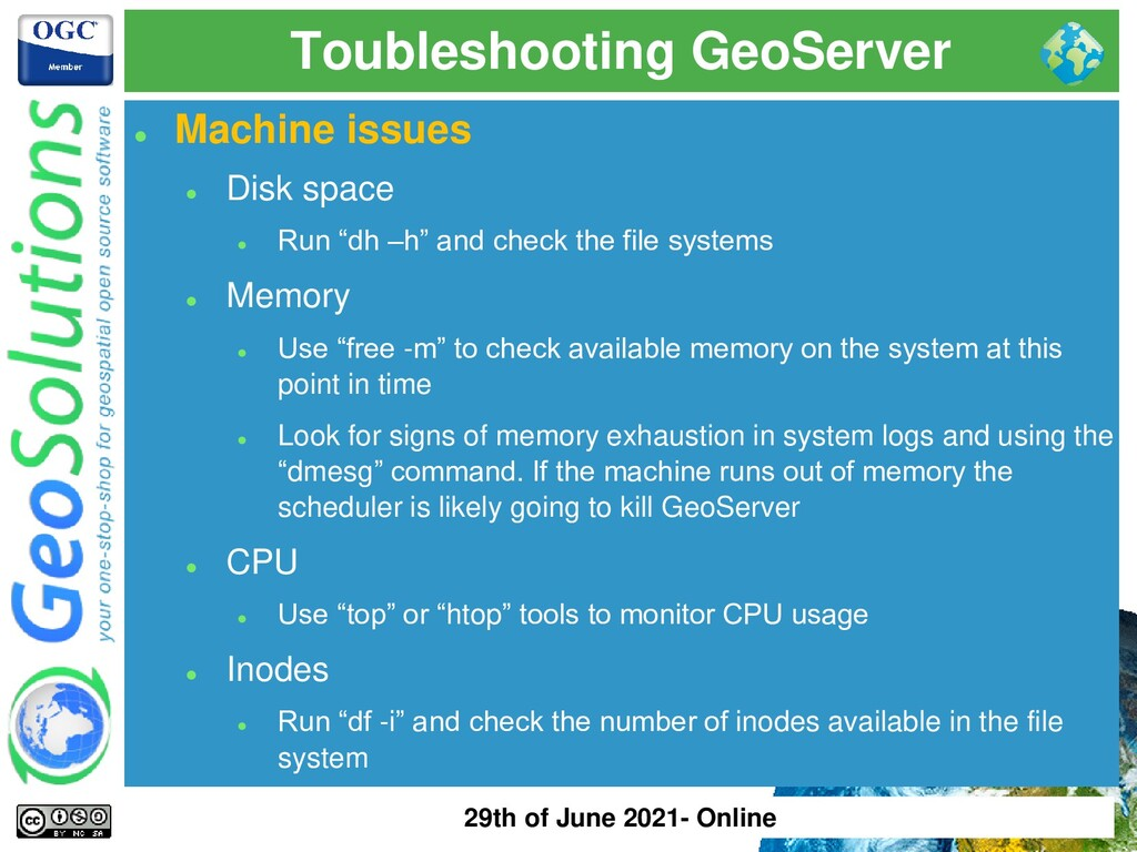 Toubleshooting GeoServer ⚫ Machine issues ⚫ Dis...