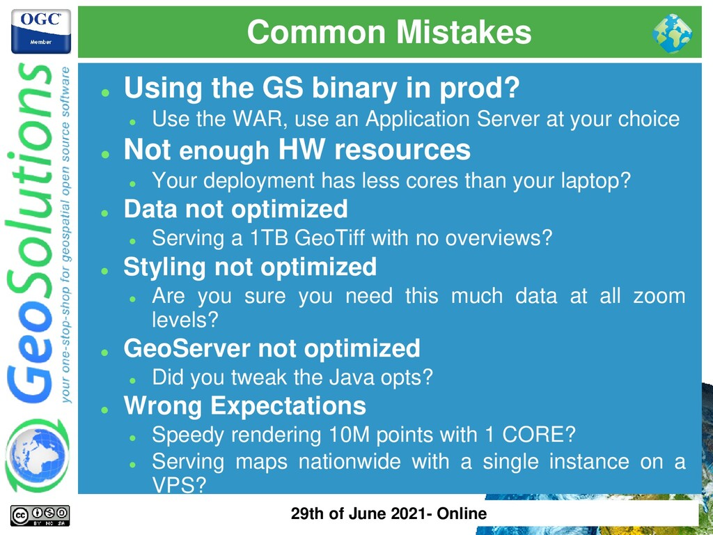 Common Mistakes ⚫ Using the GS binary in prod? ...