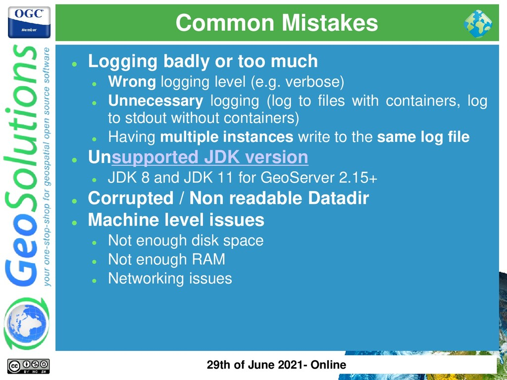 Common Mistakes ⚫ Logging badly or too much ⚫ W...