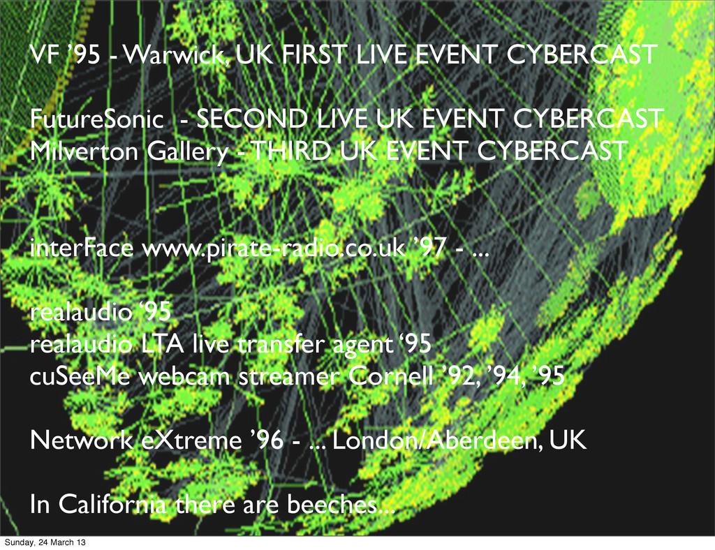 VF '95 - Warwick, UK FIRST LIVE EVENT CYBERCAST...