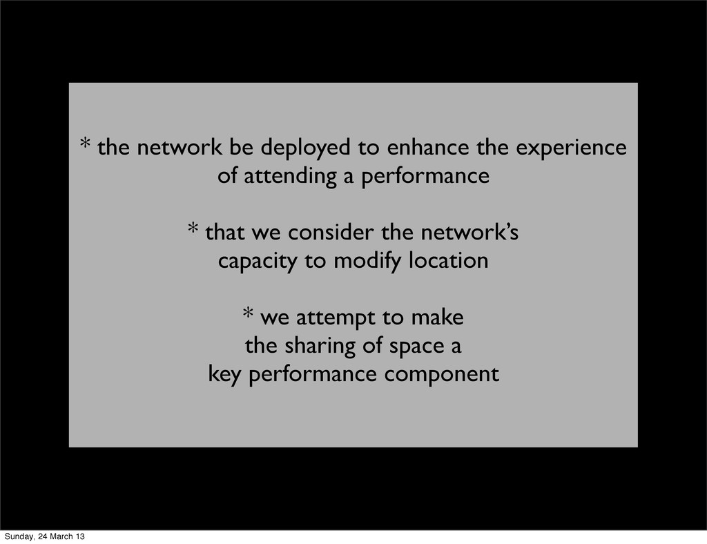 * the network be deployed to enhance the experi...
