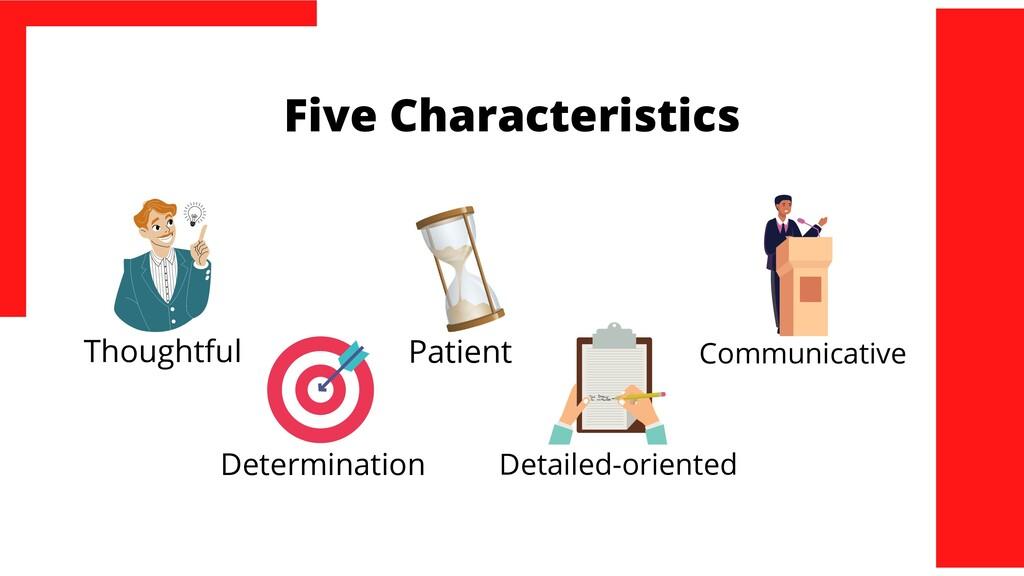 Five Characteristics Thoughtful Determination P...