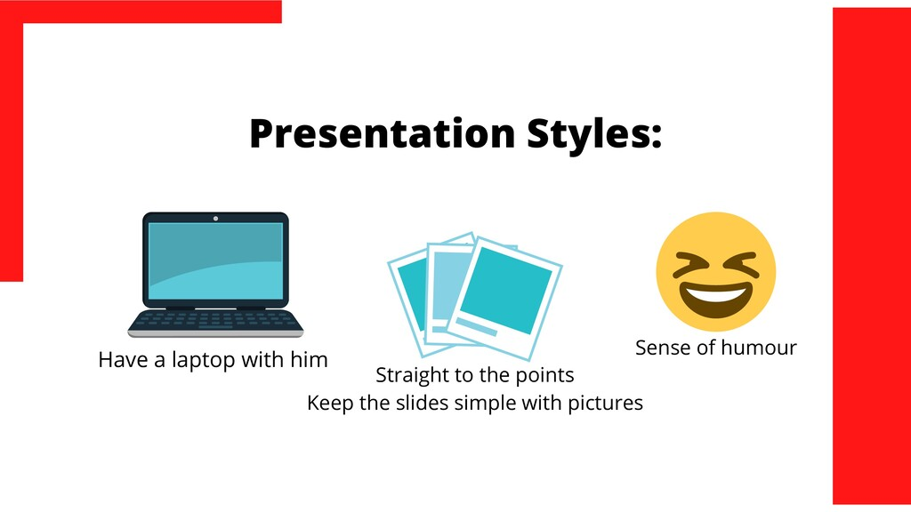 Presentation Styles: Have a laptop with him Str...
